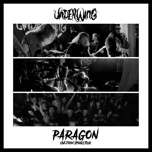 Paragon (Live from Spirals Tour) by Underwing