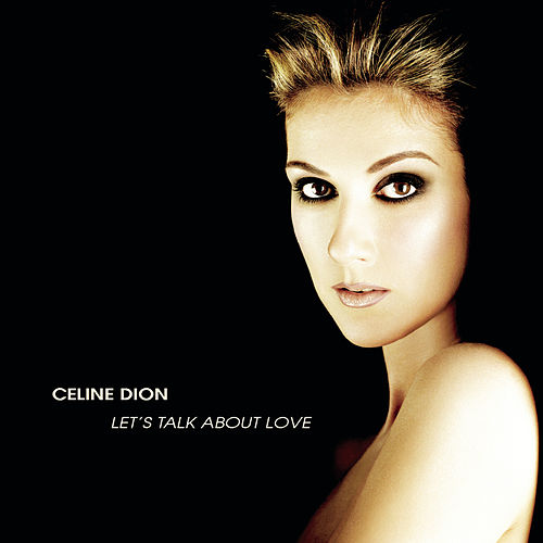 Let's Talk About Love de Celine Dion