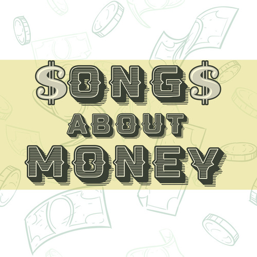 Songs About Money von Various Artists