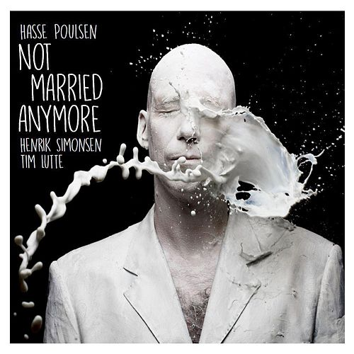 Not Married Anymore by Hasse Poulsen