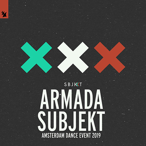 Armada Subjekt - Amsterdam Dance Event 2019 von Various Artists