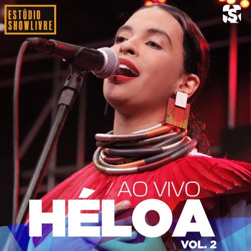 Héloa no Estúdio Showlivre, Vol. 2 (Ao Vivo) de Héloa