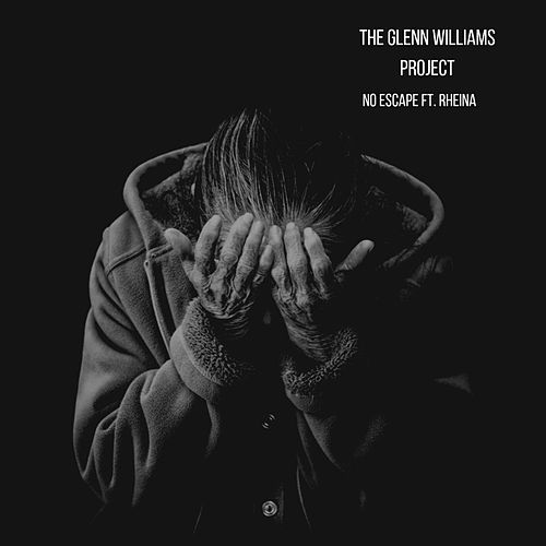 No Escape by The Glenn Williams Project