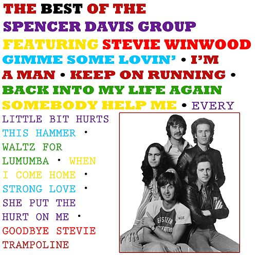 The Best of the Spencer Davis Group de The Spencer Davis Group