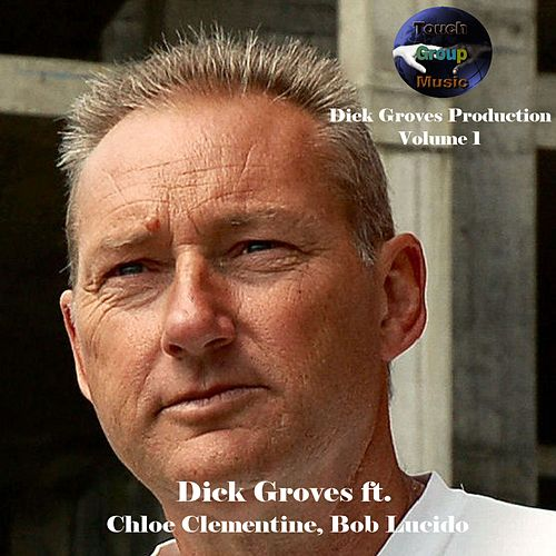 Dick Groves Productions, Vol. 1 by Dick Groves