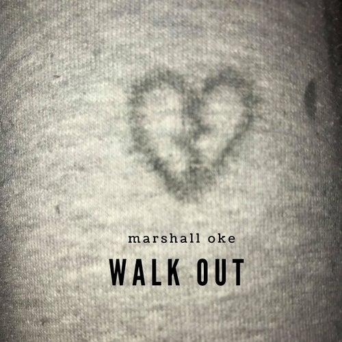 Walk Out von Marshall Oke