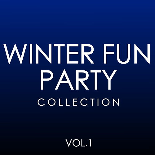 Winter Fun Party Collection Vol.1 by Various Artists