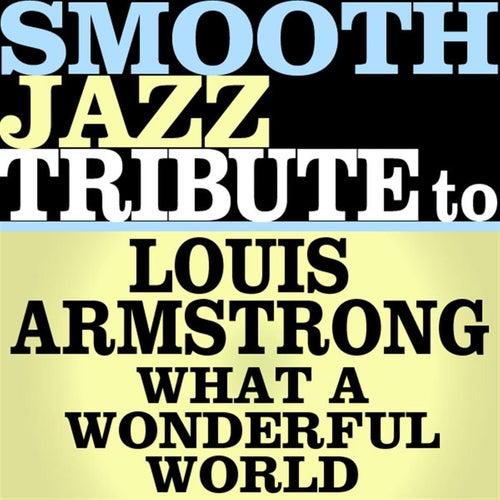 What A Wonderful World - Single von Smooth Jazz Allstars
