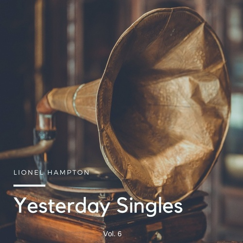 Yesterday Singles, Vol. 6 de Lionel Hampton