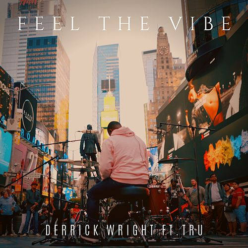Feel the Vibe von Derrick Wright
