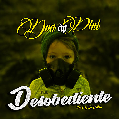 Desobediente by Don Pini