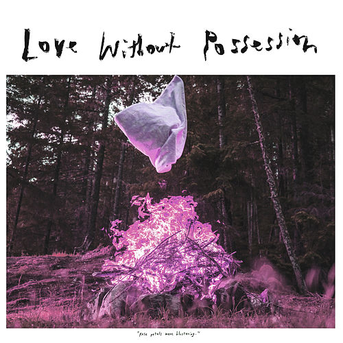 Love Without Possession de Mount Eerie