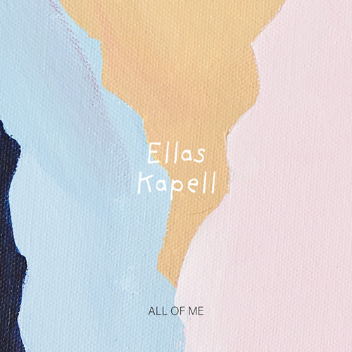 All of Me by Ellas Kapell
