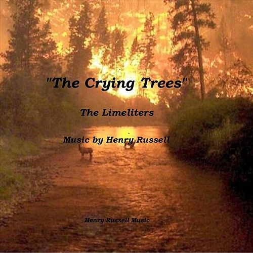 The Crying Trees by The Limeliters