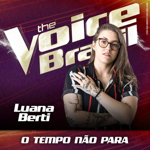 O Tempo Não Para (Ao Vivo No Rio De Janeiro / 2019) de Luana Berti