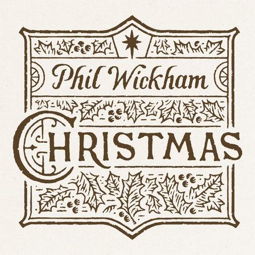 Christmas by Phil Wickham