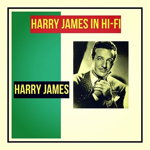 Harry James in Hi-Fi von Harry James
