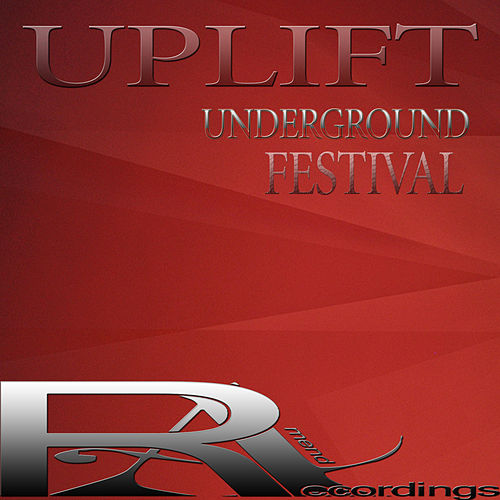 Uplift Underground Festival von Various