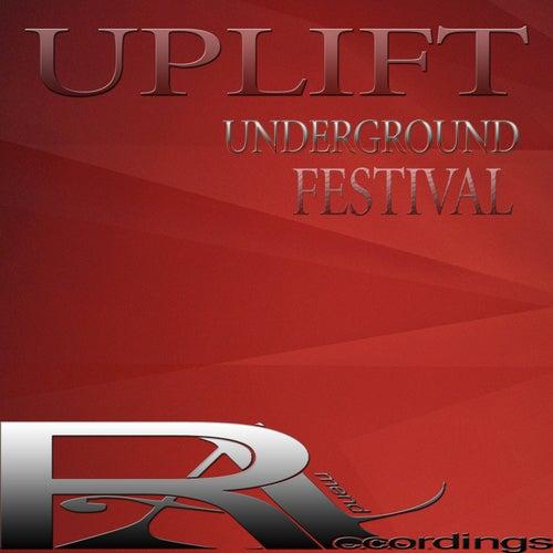 Uplift Underground Festival de Various