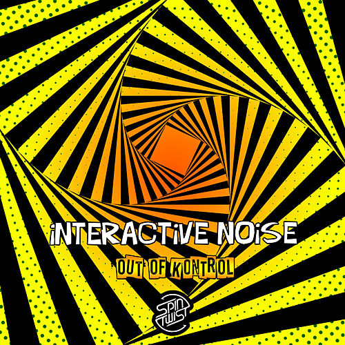 Out Of Kontrol von Interactive Noise