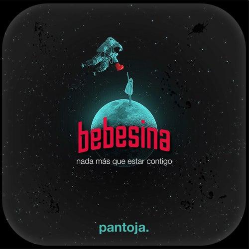 Bebesina (Nada Más Que Estar Contigo) de Pantoja