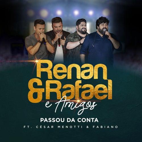 Passou da Conta (Ao Vivo) von Renan e Rafael