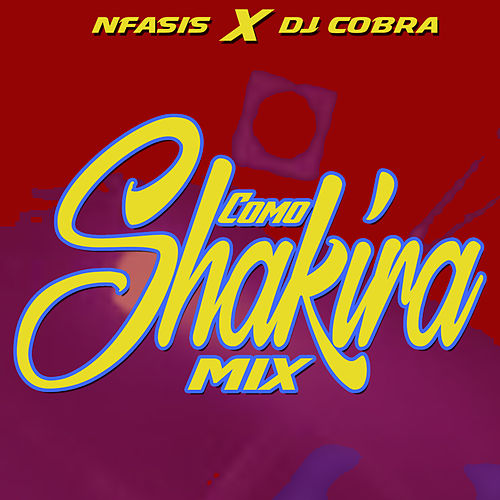 Como Shakira Mix by Nfasis