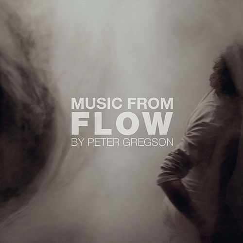 Flow by Peter Gregson