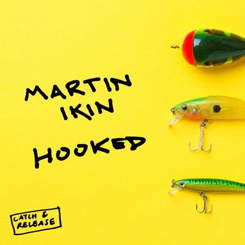 Hooked von Martin Ikin