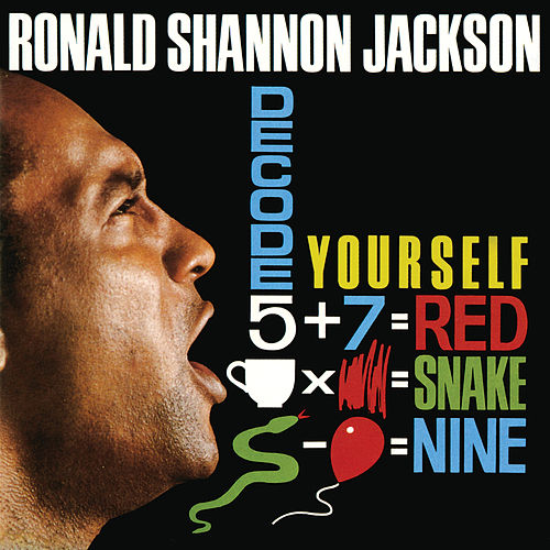 Decode Yourself by Ronald Shannon Jackson