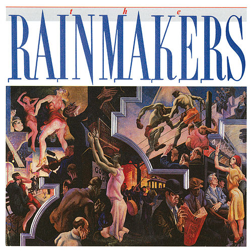 The Rainmakers de Rainmakers