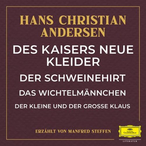 Des Kaisers neue Kleider / Der Schweinehirt / Das Wichtelmännchen / Der kleine und große Klaus by Deutsche Grammophon Literatur