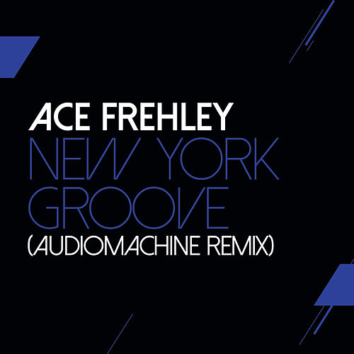 New York Groove (Audiomachine Remix) de Ace Frehley
