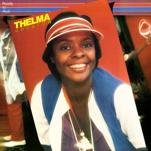 Ready To Roll von Thelma Houston