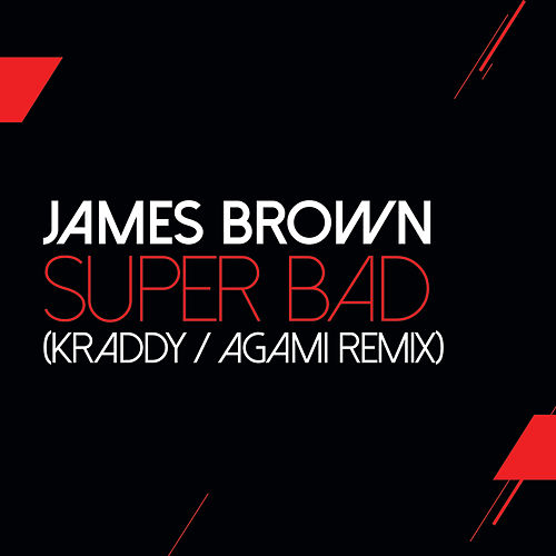 Super Bad (Agami Remix) by James Brown