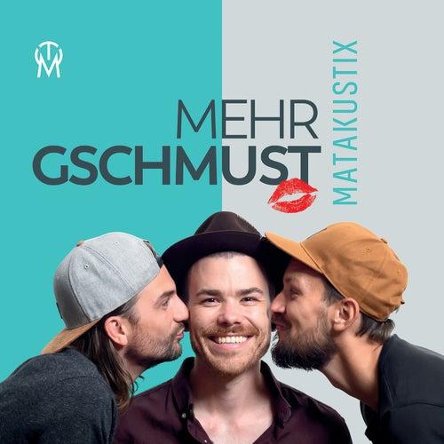 Mehr gschmust by Matakustix