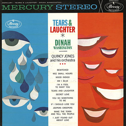 Tears And Laughter de Dinah Washington