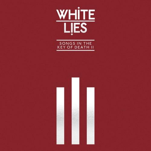 Songs In The Key Of Death: Pt. II de White Lies