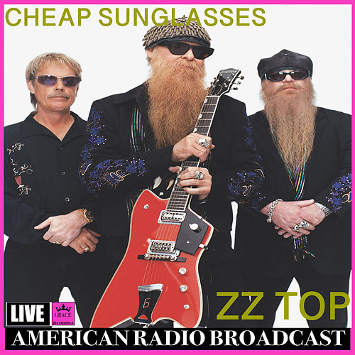 Cheap Sunglasses (Live) di ZZ Top