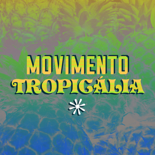Movimento Tropicália de Various Artists