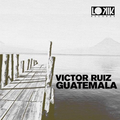 Guatemala EP di Victor Ruiz