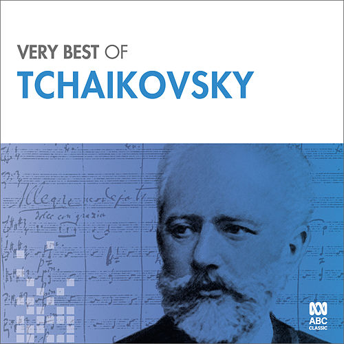 Very Best Of Tchaikovsky von Various Artists