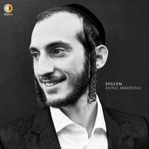 Avinu Malkeinu by Shulem