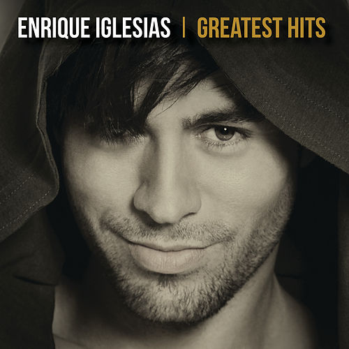 Greatest Hits van Enrique Iglesias