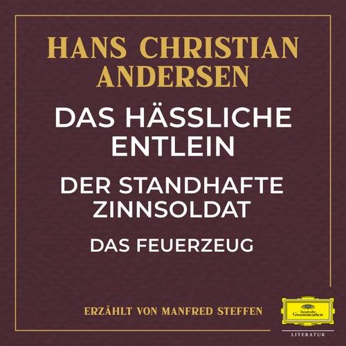 Das hässliche Entlein / Der standhafte Zinnsoldat / Das Feuerzeug by Deutsche Grammophon Literatur
