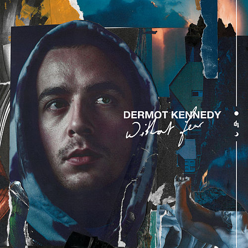 Without Fear von Dermot Kennedy