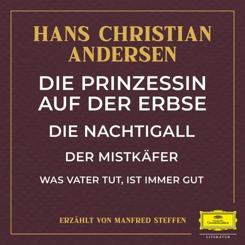 Die Prinzessin auf der Erbse / Die Nachtigall / Der Mistkäfer / Was Vater tut, ist immer gut by Deutsche Grammophon Literatur