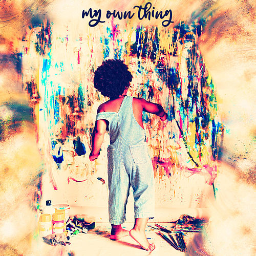 My Own Thing by Camille Marché