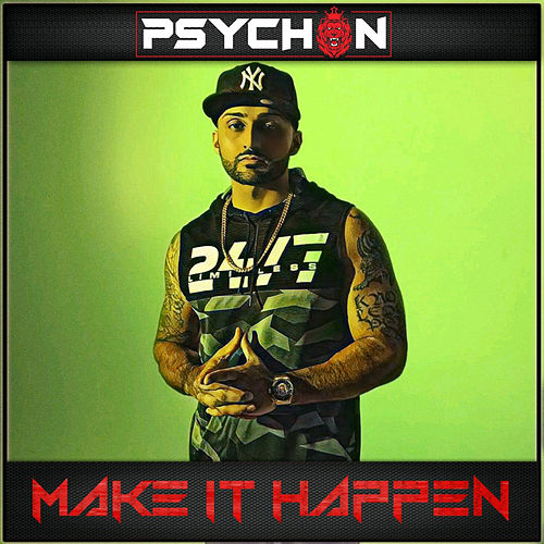 Make It Happen de Psychon