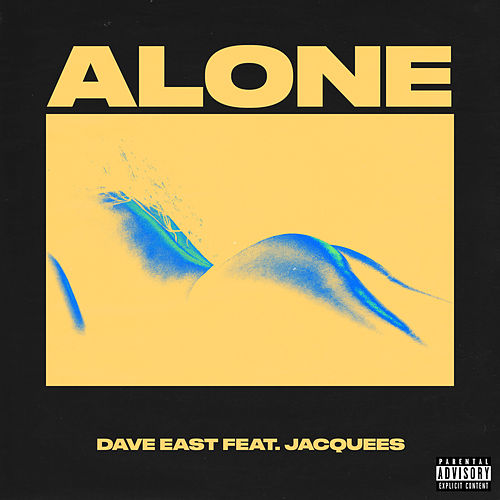 Alone (feat. Jacquees) by Dave East